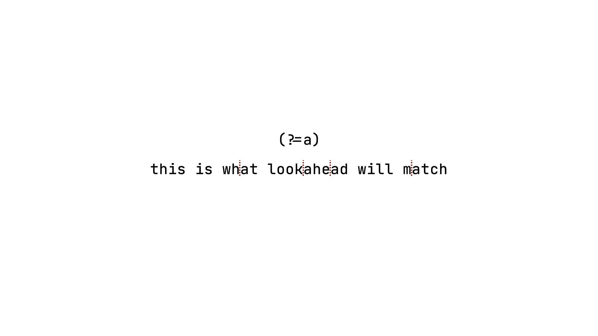 postivie-lookahead 特性